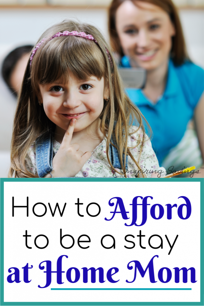 How to afford to stay home with the kids