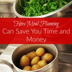 Meal Planning Saving You time and money
