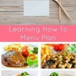 Menu Planning for Beginners. We all know that menu planning saves time and money but no one ever really teaches you how to plan a menu. Learn here