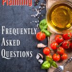 Frequently asked questions about meal planning