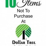 Great list of items that you should not purchase at Dollar Tree.. These items are not saving you any money