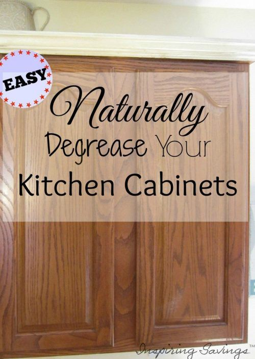 Oak Cabinets with text overlay - Natural Degrease Your Kitchen Cabinets