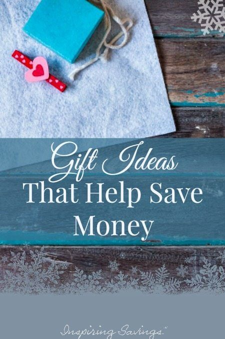 Money Saving Gifts For Everyone On Your List. Find out how you can give the gift of frugality. Here are 13 gift ideas that help save money.