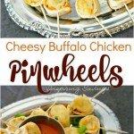 Simple Delicious Cheesy Buffalo Chicken Pinwheels Perfect Appetizer