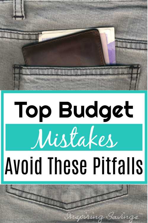 Top Budget Mistakes - Avoid these pitfalls