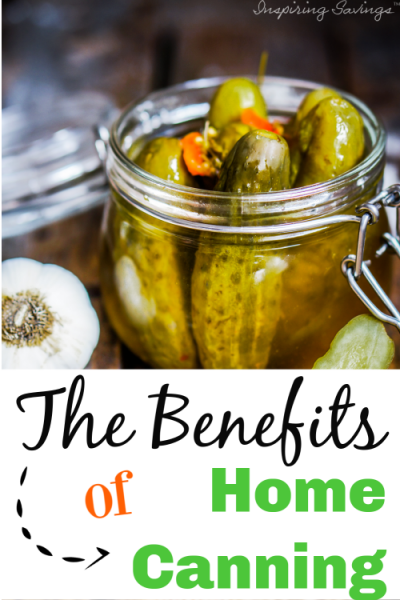 The Benefits of Home Canning