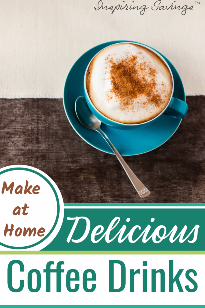 Delicious Coffee Drinks to make at home