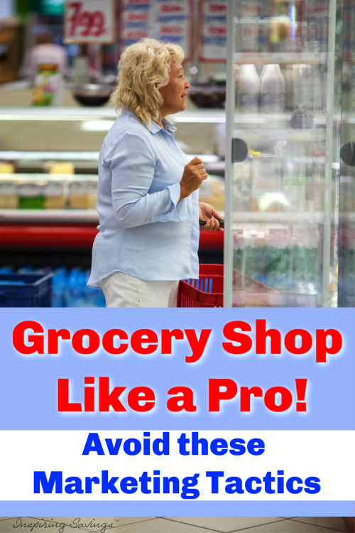 Avoid marketing tactics - Shop Like a grocery pro
