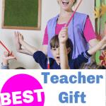 Best Teacher Gift Ideas