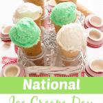 NATIONAL Ice Cream Day e1562861654931