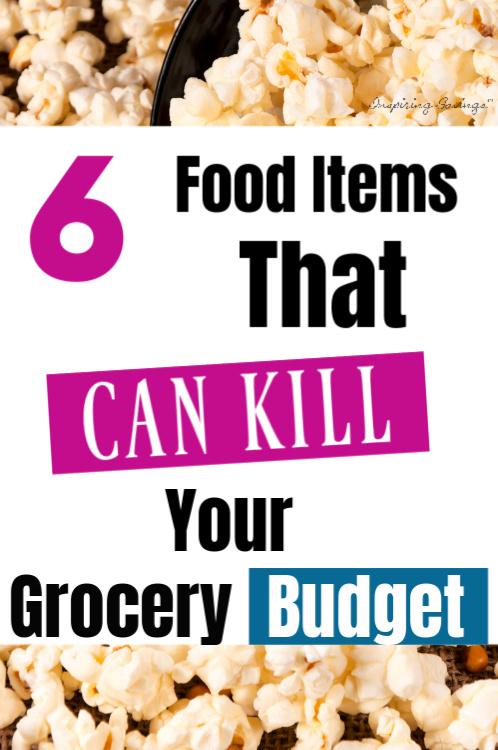 "Bowl of popcorn with text overlay ""6 food item that can kill your budget"""