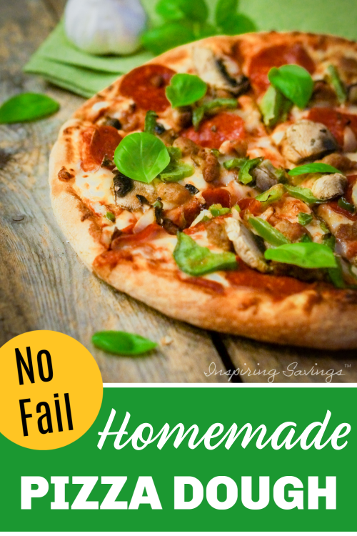 No Fail - Homemade Pizza Dough