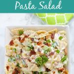 Chicken Bacon Ranch Pasta Salad e1575248543695