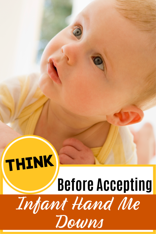 Think before accepting infant hand me downs