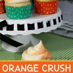Orange Crush Cupcakes 1 1 e1588004747182