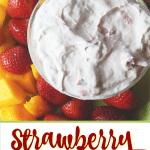 Strawberry Fruit Dip e1573659531908