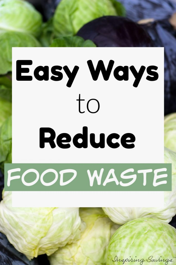 Easy Ways to Reduce Food Waste