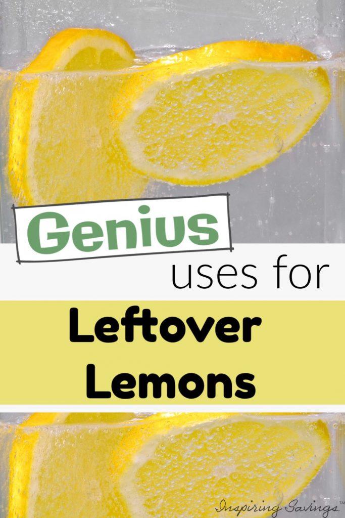 Genius Uses For Leftover Lemons