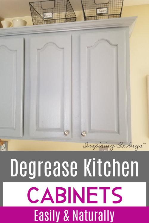 Degrease Kitchen Cabinets naturally & easily