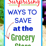 Surprising Ways to Save at the Supermarket e1570466454517
