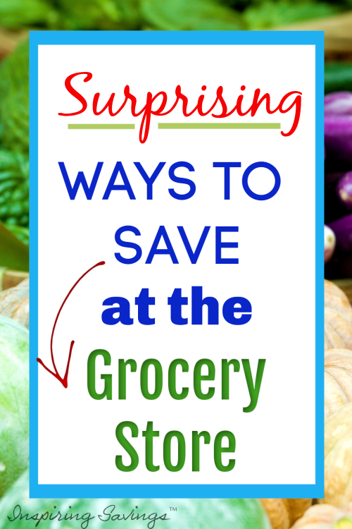 Surprising Ways to Save at the grocery store