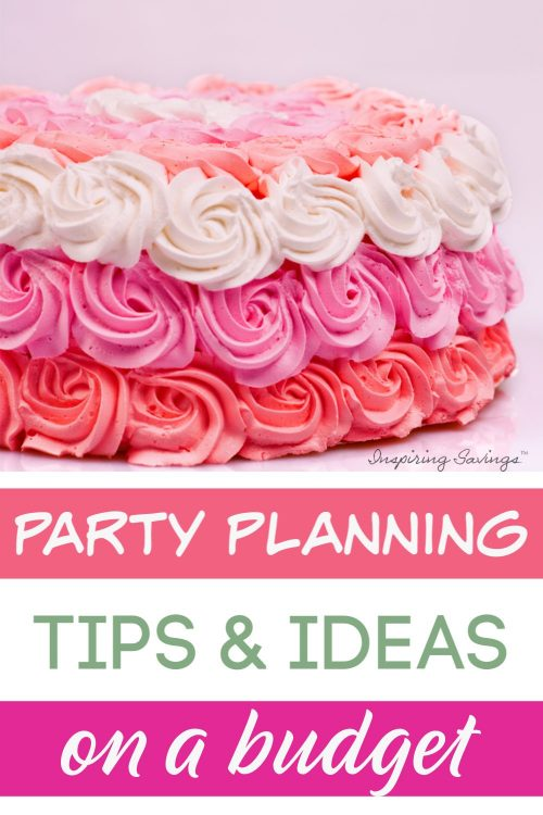 Party Planning Tips & Ideas on a budget