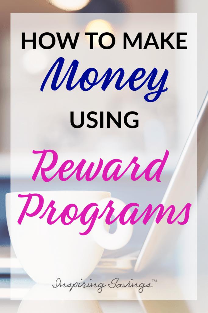 How to make money using reward Programs