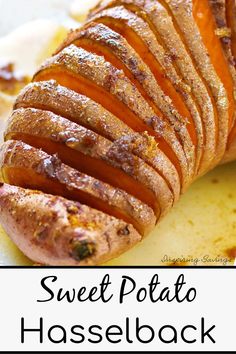 """Brown Butter Sweet Potato Hasselback on white plate. Image contains text overlay """"Sweet potato hasselback"""""""