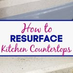 how to resurface Kitchen Countertops
