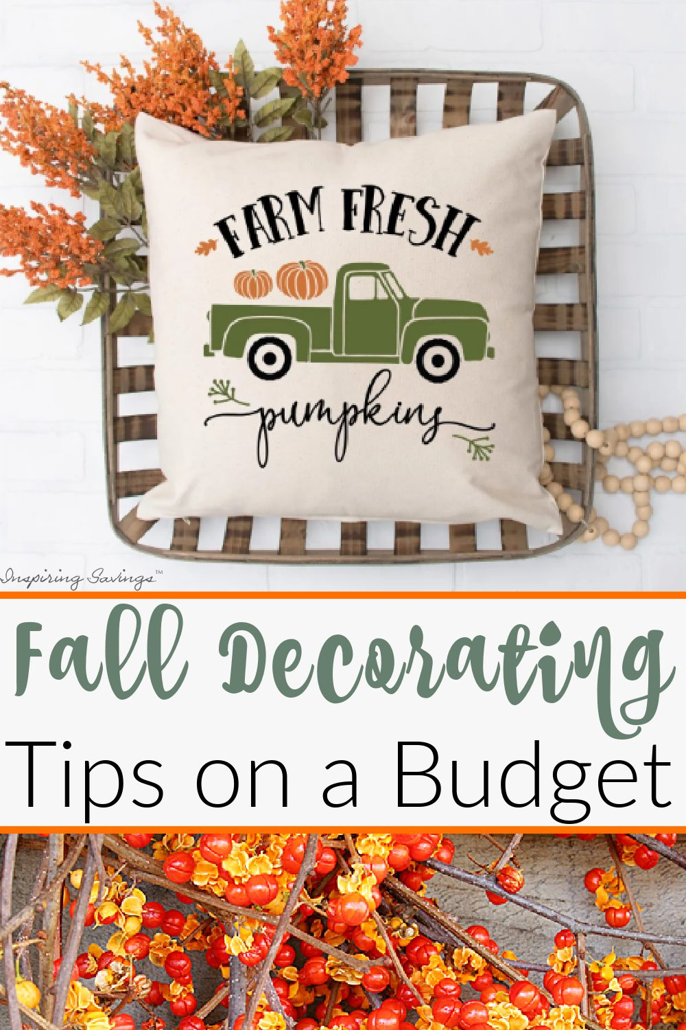 """Bittersweet vine image with text overlay """"Fall Decorating Tips on a Budget"""""""
