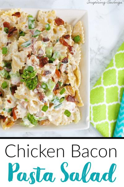 Chicken Bacon Pasta Salad