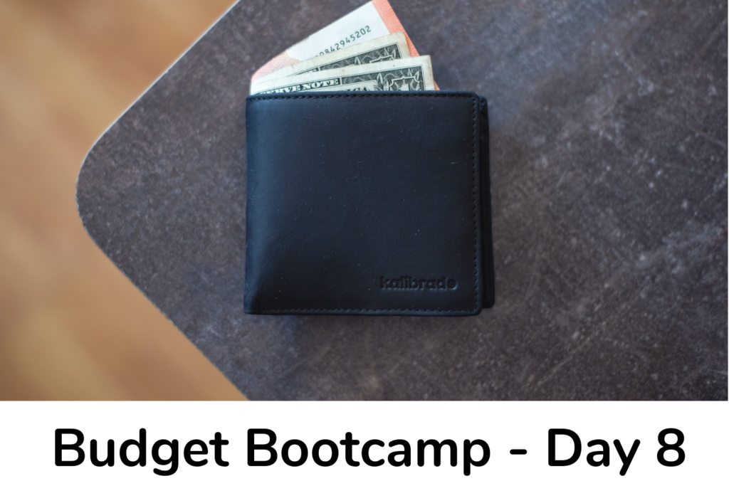 Day 8 Budget Bootcamp
