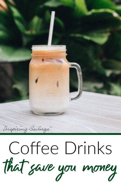 Coffee Drinks that saves you money