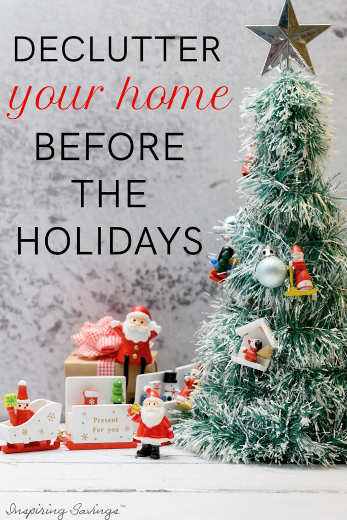 Declutter your home before the Holdays